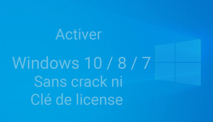 cracker windows sans crack ni licence
